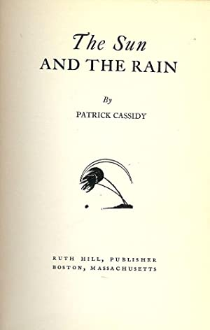 THE SUN AND THE RAIN: CASSIDY, Patrick