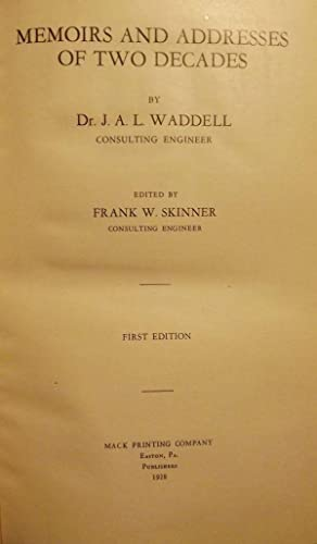 MEMOIRS AND ADDRESSES OF TWO DECADES: WADDELL, J.A.L.