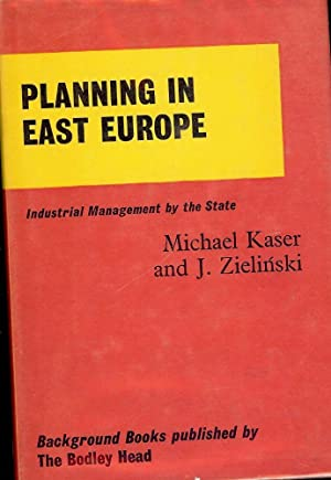 PLANNING IN EAST EUROPE: KASER, Michael