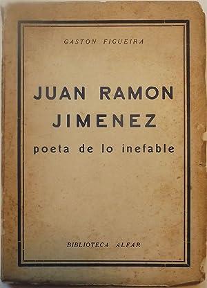 JUAN RAMON JIMENEZ POETA DE LO INEFABLE: FIGUEIRA, Gaston