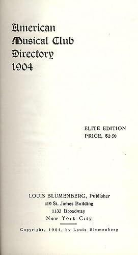 AMERICAN MUSICAL CLUB DIRECTORY 1904: AMERICAN MUSICAL CLUB