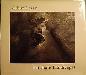 INTIMATE LANDSCAPES: LAZAR, Arthur