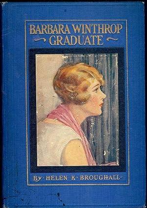BARBARA WINTHROP GRADUATE: BROUGHALL, Helen K.