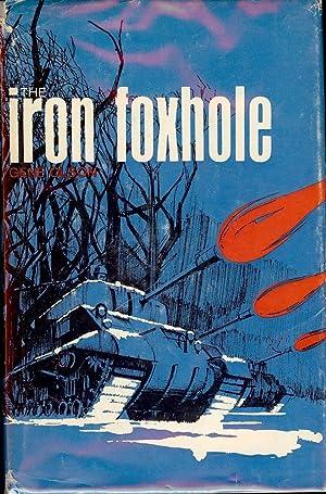 THE IRON FOXHOLE: OLSON, Gene