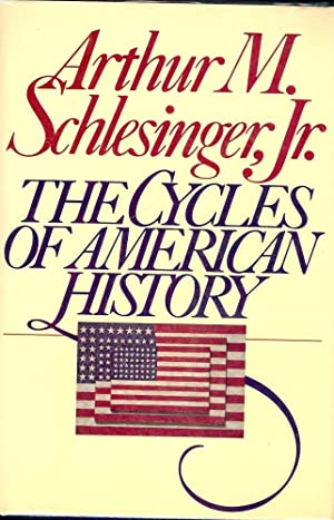 THE CYCLE OF AMERICA HISTORY: SCHLESINGER Jr., Arthur M.