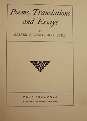 POEMS, TRANSLATIONS, AND ESSAYS: LUND, Oliver P.