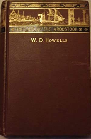 THE LADY OF THE AROOSTOOK: HOWELLS, WILLIAM DEAN