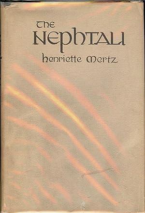 THE NEPHTALI: MERTZ, Henriette