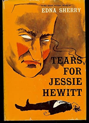 TEARS FOR JESSIE HEWITT: SHERRY, Edna