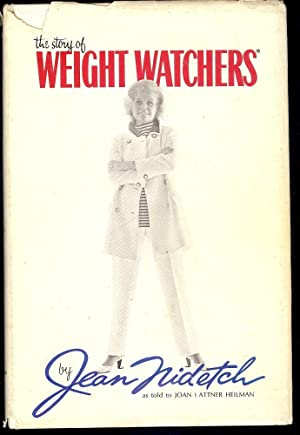 THE STORY OF WEIGHT WATCHERS: NIDETCH, JEAN