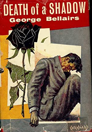 DEATH OF A SHADOW: BELLAIRS, George