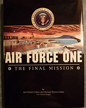 AIR FORCE ONE: THE FINAL MISSION: COHEN, Joel Haskel