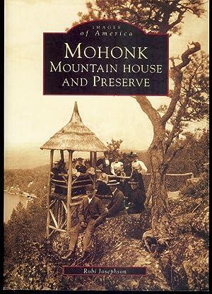 MOHONK MOUNTAIN HOUSE AND PRESERVE: JOSEPHSON, Robi