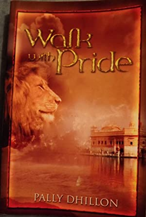 WAR WITH PRIDE: DHILLON, Pally