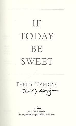 IF TODAY BE SWEET: UMRIGAR, Thrity