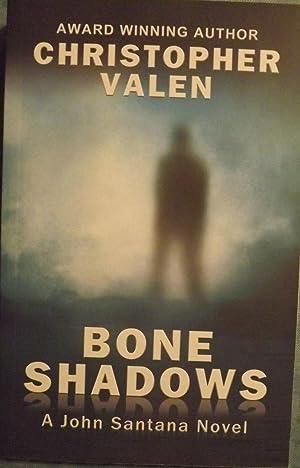 BONE SHADOWS: VALEN, Christopher