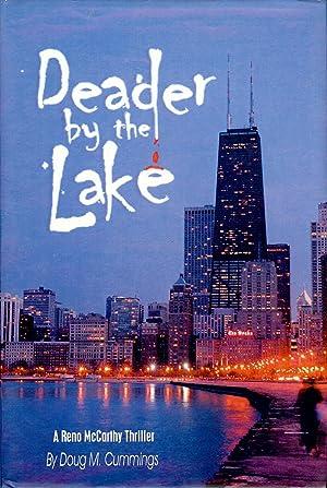 DEADER BY THE LAKE: CUMMINGS, Doug M.