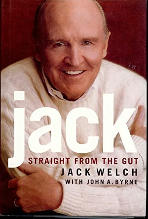JACK: STRAIGHT FROM THE GUT: WELCH, Jack