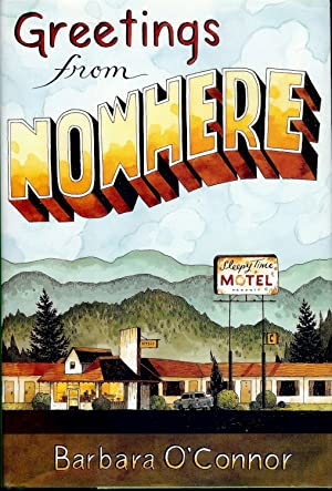 GREETINGS FROM NOWHERE: O'CONNOR, Barbara