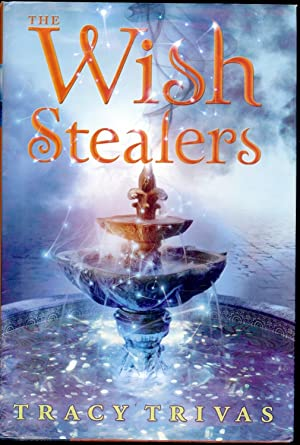 THE WISH STEALERS: TRIVAS, Tracy