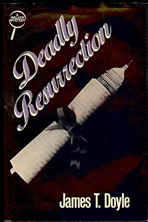 DEADLY RESURRECTION: DOYLE, James T.
