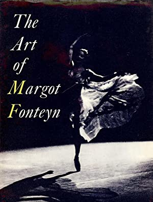 THE ART OF MARGOT FONTEYN: FONTEYN, Margot