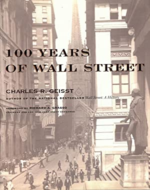 100 YEARS OF WALL STREET G.: GEISST, Charles R.