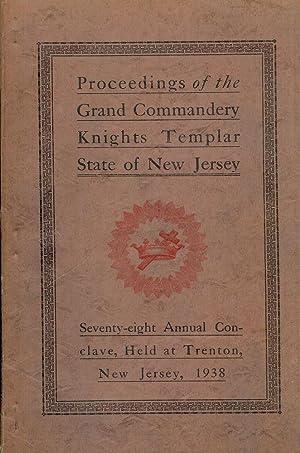 PROCEEDINGS GRAND COMMANDERY KNIGHTS TEMPLAR STATE NEW JERSEY 1938: THOMPSON, Sir Knight Kennington...