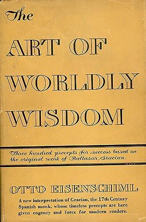 THE ART OF WORDLY WISDOM: EISENSCHLML, Otto
