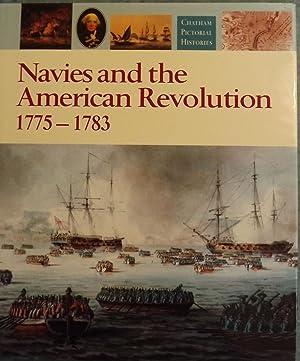 NAVIES AND THE AMERICAN REVOLUTION 1775-1783: GARDINER, Robert