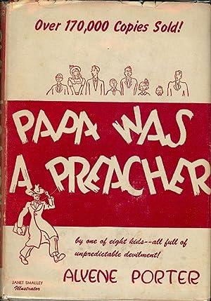 PAPA WAS A PREACHER: PORTER, Alyene