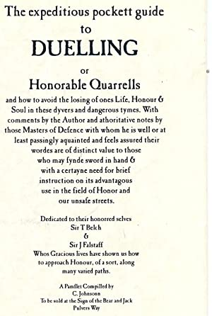 THE EXPEDITIOUS POCKETT GUIDE TO DUELLING OR HONORABLE QUARRELLS: JOHNSONN,C