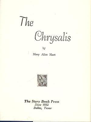 THE CHRYSALIS: HART, Mary Alice