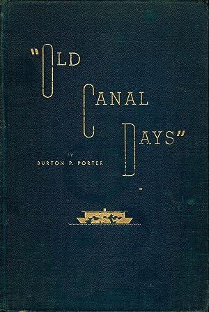 OLD CANAL DAYS: PORTER, Burton P.