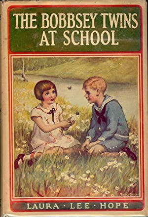 THE BOBBSEY TWINS AT SCHOOL: HOPE, Laura Lee