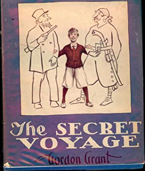 THE SECRET VOYAGE: GRANT, Gordon