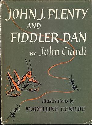 JOHN J. PLENTY AND FIDDLER DAN: CIARDI, John