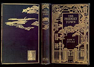 THE FRIENDLY TOWN: A LITTLE BOOK FOR THE URBANE