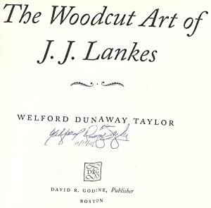 THE WOODCUT ART OF J.J. LANKES: TAYLOR, Welford Dunaway
