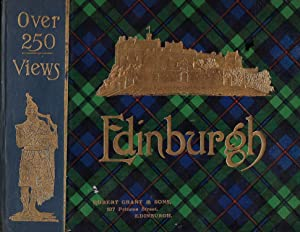 EDINBURGH: AN ALBUM CONTAINING OVER 250 VIEWS.WITH PLAN AND GUIDE TO THE PRINCIPAL PLACES OF INTE...