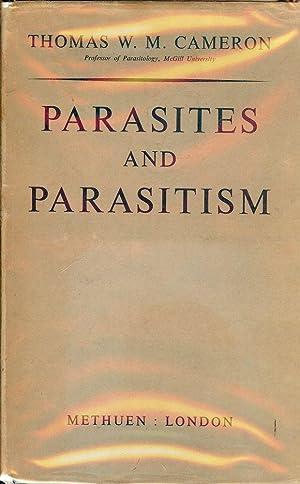 PARASITES AND PARASITISM: CAMERON, Thomas W.M.