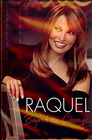 BEYOND THE CLEAVAGE: WELCH, Raquel