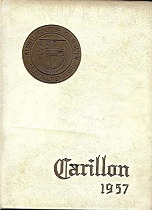 CALDWELL COLLEGE FOR WOMEN. CARILLON 1957 Year Book: CALDWELL COLLEGE FOR WOMEN