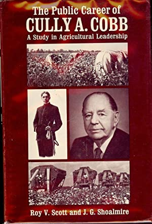 THE PUBLIC CAREER OF CULLY A. COBB: SCOTT, Roy V.