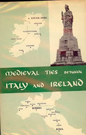 MEDIEVAL TIES BETWEEN ITALY AND IRELAND: HARNEY, Martin P.