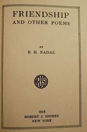 FRIENDSHIP AND OTHER POEMS: NADAL, B.R.
