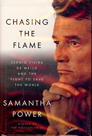 CHASING THE FLAME: SERGIO VIERA DE MELLO AND THE FIGHT SAVE WORLD: POWER, Samantha