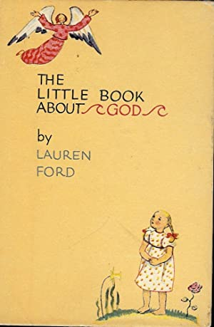 THE LITTLE BOOK ABOUT GOD: FORD, Lauren