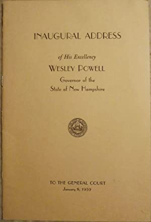 INAUGURAL ADDRESS OF HIS EXCELLENCY WESLEY POWELL: POWELL, Wesley