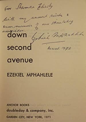 DOWN SECOND AVENUE: GROWING UP IN A SOUTH AFRICAN GHETTO: MPHAHLELE, Ezekiel
